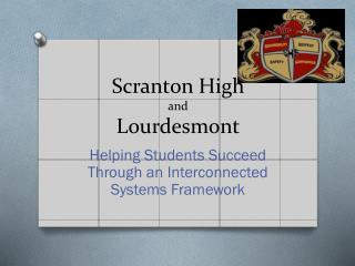 Scranton High and Lourdesmont