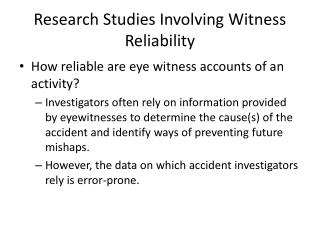 Research Studies Involving Witness Reliability