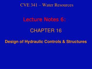 CVE 341 – Water Resources