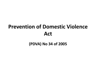 Prevention of Domestic Violence Act