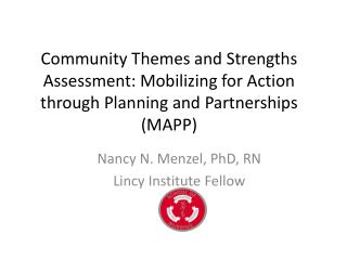 Community Themes and Strengths Assessment : Mobilizing  for Action through Planning and  Partnerships (MAPP)