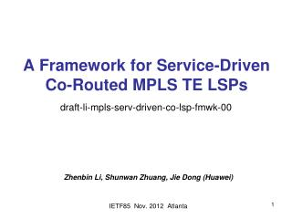 A Framework for Service-Driven Co-Routed MPLS TE LSPs