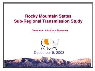 Rocky Mountain States Sub-Regional Transmission Study