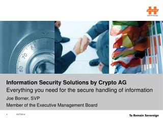 Information Security Solutions by Crypto AG