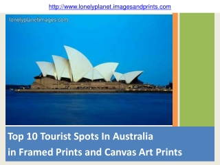 Top 10 Tourist Spots In Australia  in Framed Prints and Canv