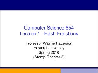 Computer Science 654 Lecture 1 : Hash Functions