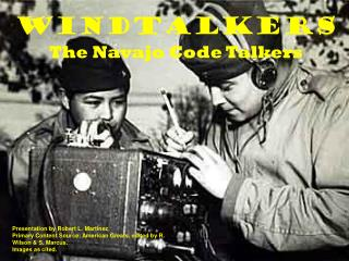 Windtalkers The Navajo Code Talkers