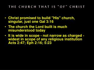 "THE CHURCH THAT IS ""OF"" CHRIST"