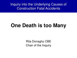 Inquiry into the Underlying Causes of Construction Fatal Accidents