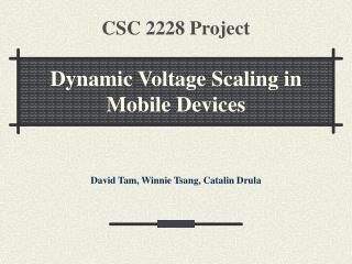 CSC 2228 Project Dynamic Voltage Scaling in Mobile Devices