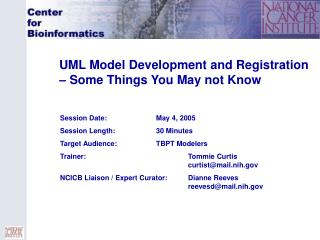 UML Model Development and Registration – Some Things You May not Know