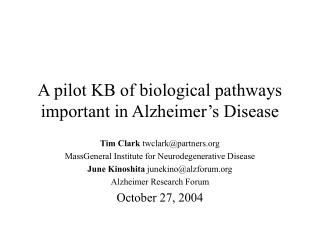 A pilot KB of biological pathways important in Alzheimer's Disease