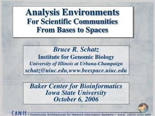 Analysis Environments For Scientific Communities From Bases to Spaces