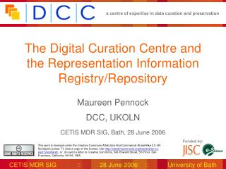 The Digital Curation Centre and the Representation Information Registry/Repository