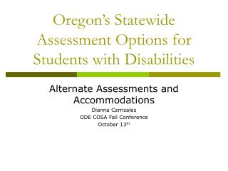 Oregon's Statewide Assessment Options for Students with Disabilities