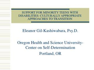 SUPPORT FOR MINORITY TEENS WITH DISABILITIES: CULTURALLY APPROPRIATE APPROACHES TO TRANSITION