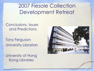 2007 Fiesole Collection Development Retreat