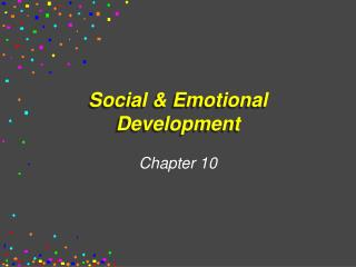 Social & Emotional Development