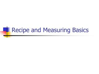 Recipe  and Measuring Basics