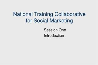 National Training Collaborative  for Social Marketing