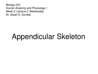 Biology 223 Human Anatomy and Physiology I Week 3; Lecture 2; Wednesday Dr. Stuart S. Sumida