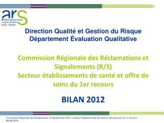 Au cours de l'année 2012, 207 nouveaux dossiers de R/S ont été enregistrés dans le fichier CRR Augmentation par rapport