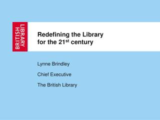 Redefining the Library  for the 21 st  century