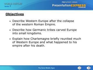 Describe Western Europe after the collapse  of the western Roman Empire. Describe how Germanic tribes carved Europe int