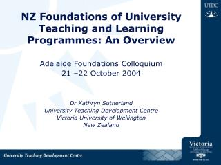NZ Foundations of University Teaching and Learning Programmes: An Overview