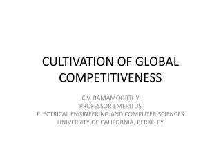 CULTIVATION OF GLOBAL COMPETITIVENESS