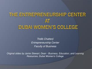 The Entrepreneurship Center AT  Dubai Women's College