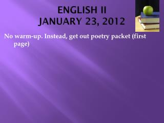 ENGLISH II JANUARY 23, 2012
