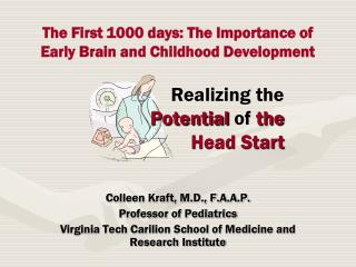 The First 1000 days: The Importance of Early Brain and Childhood Development