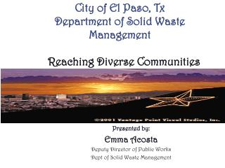 City of El Paso, Tx Department of Solid Waste Management Reaching Diverse Communities