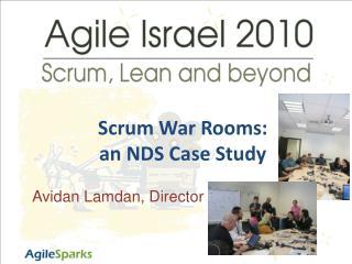 Scrum War Rooms: an NDS Case Study