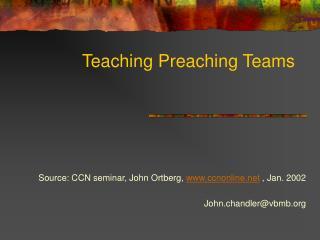 Teaching Preaching Teams