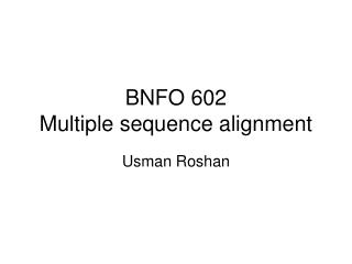 BNFO 602 Multiple sequence alignment