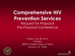 Comprehensive HIV Prevention Services  Request for Proposal  Pre-Proposal Conference
