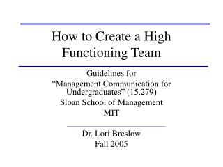 How to Create a High Functioning Team