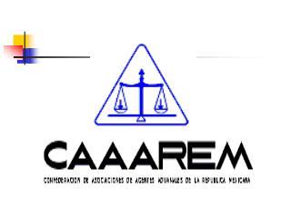 DIFUSION POR PARTE DE LA CAAAREM DE LOS REQUISITOS ADUANALES DERIVADOS DE LOS PROGRAMAS ESTABLECIDOS POR LOS E.U.