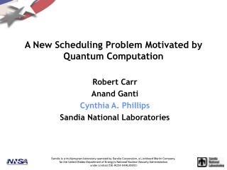 A New Scheduling Problem Motivated by Quantum Computation