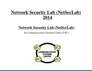 Network Security Lab (NetSecLab) ? 2014