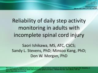 Reliability of daily step activity monitoring in adults with incomplete spinal cord injury