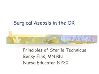 Surgical Asepsis in the OR