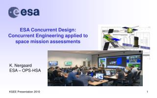 ESA Concurrent Design:  Concurrent Engineering applied to space mission assessments