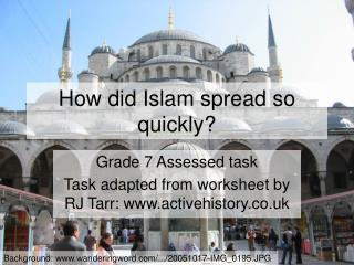 How did Islam spread so quickly