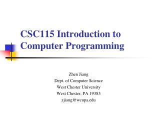 CSC115 Introduction to Computer Programming