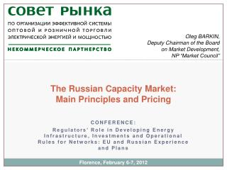 The Russian Capacity Market:  Main Principles and Pricing
