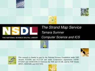 The Strand Map Service Tamara Sumner  Computer Science and ICS