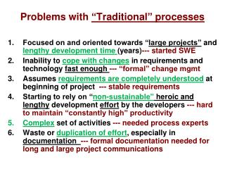 """Problems with  """"Traditional"""" processes"""